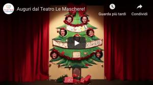 Gli auguri di Natale del Teatro Le Maschere!