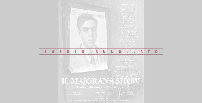 Majorana Show